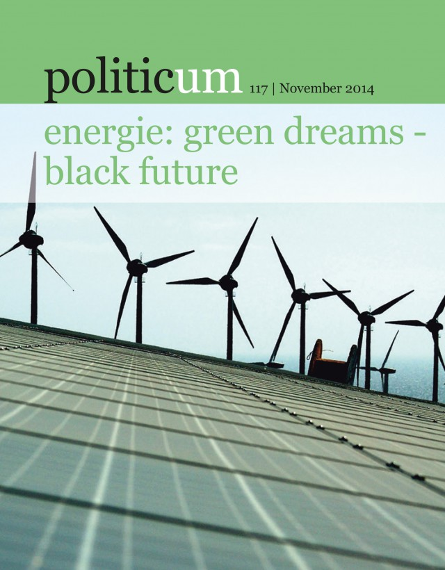 nr. 117: energie: green dreams – black future