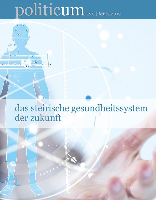 Nr. 120: Das steirische Gesundheitssystem der Zukunft